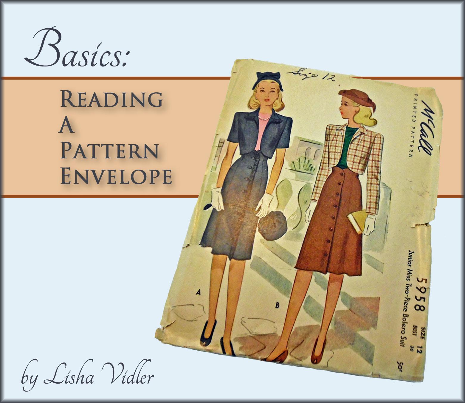 Basics: Reading a Pattern Envelope | Yesterday's Thimble