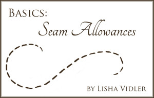 Basics: Seam Allowances