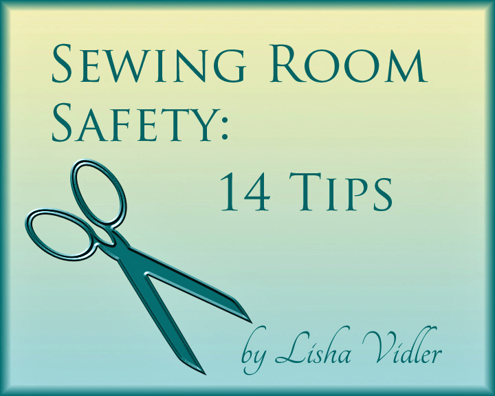 Sewing Room Safety 14 Tips Yesterdays Thimble